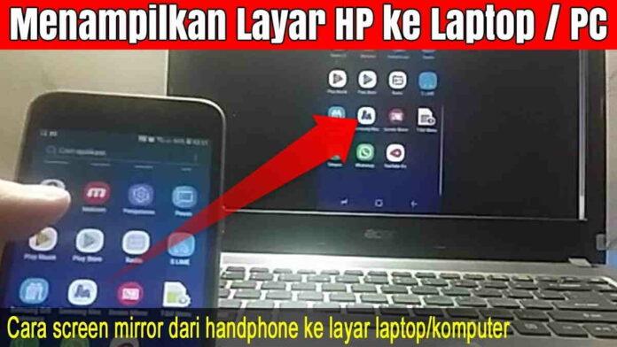 cara mirroring HP ke laptop